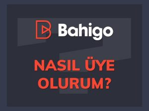 Bahigo Kayıt